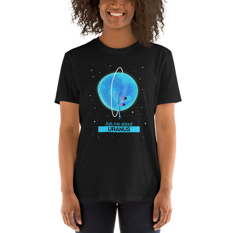 Ask Me About Uranus Adults T-Shirt