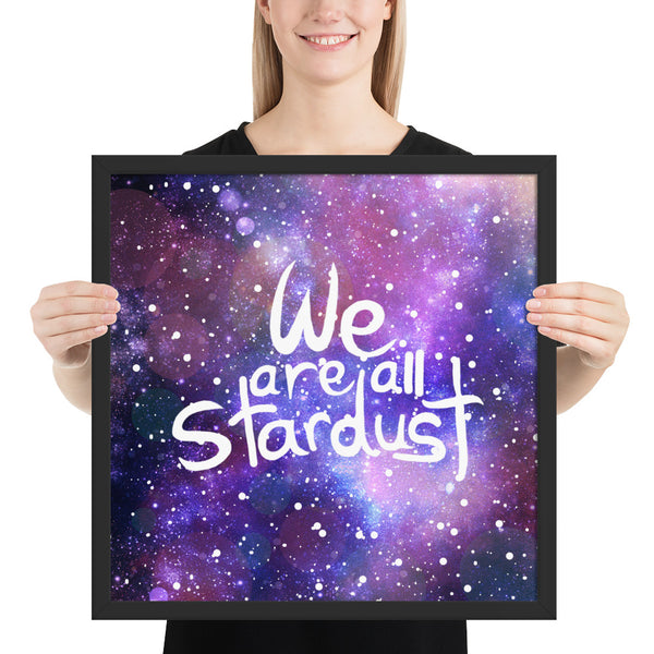 We are all Stardust Framed poster - Krokoneil