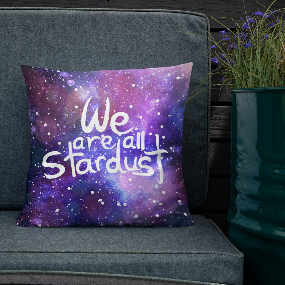 We are all Stardust Premium Pillow
