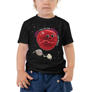 To the Moons & Back 2-5T Toddler T-Shirt