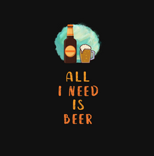 Load image into Gallery viewer, ALL I NEED IS BEER HALF-SLEEVE T-SHIRT (BLACK) - antherr