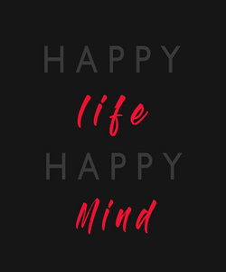 HAPPY LIFE HAPPY MIND HALF SLEEVE T-SHIRT - antherr