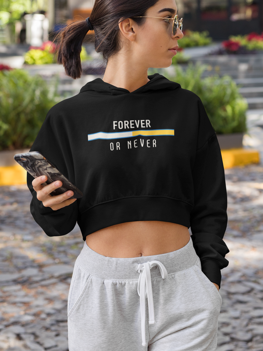 Forever Or Never - Winter Crop Hoodies