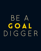 Load image into Gallery viewer, BE A GOAL DIGGER HALF-SLEEVE T-SHIRT (NAVY-BLUE) - antherr