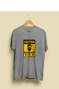 """CAUTION-BISHAKTO MANUSH""  HALF-SLEEVE T-SHIRT'S"