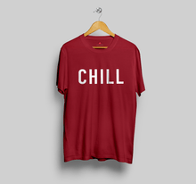 "Load image into Gallery viewer, ""CHILL"" UNISEX HALF SLEEVE T-SHIRT"