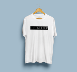 """ DO BETTER "" - HALF-SLEEVE T-SHIRTS - ANTHERR"