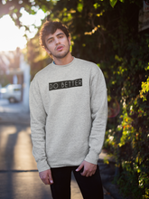 Load image into Gallery viewer, Do Better - Grey Melange Winter Sweatshirts