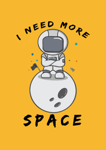 """ I NEED MORE SPACE "" - UNISEX HALF-SLEEVE T-SHIRTS - ANTHERR"