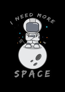 """ I NEED MORE SPACE "" - HALF-SLEEVE T-SHIRTS - antherr"