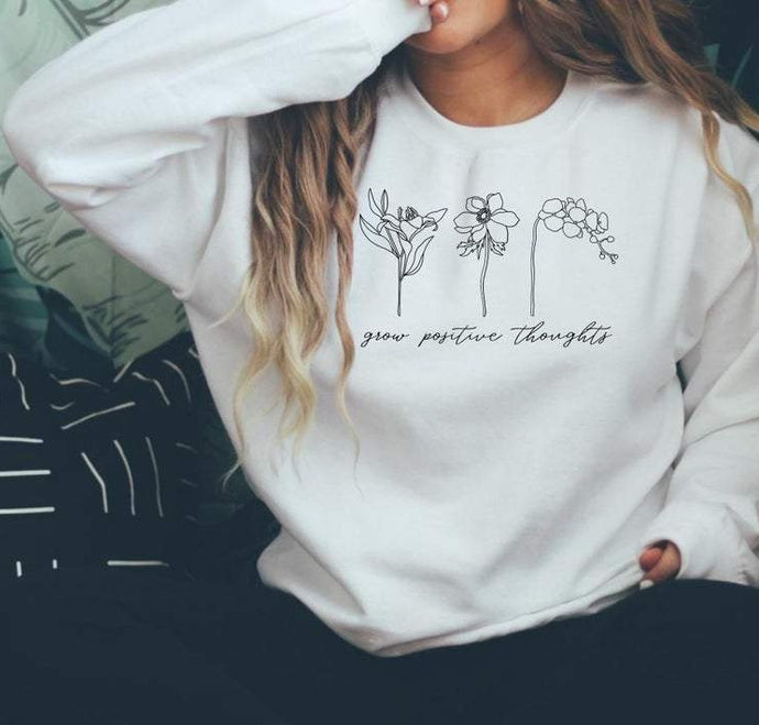 Grow Positive Thoughts - MINIMAL : Winter Sweatshirts