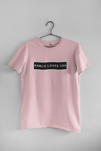 PABLO LOVES YOU - HALF-SLEEVE T-SHIRTS