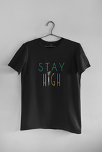 "Load image into Gallery viewer, ""STAY HIGH"" - HALF-SLEEVE T-SHIRT'S - ANTHERR"