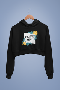 POSITIVE VIBES - Winter Crop Hoodies