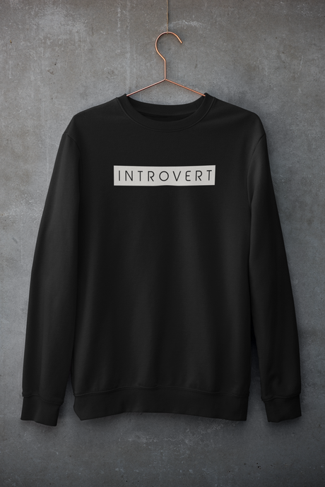 Introvert : MINIMAL - Winter Sweatshirts