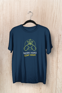 """ WORK HARD, STAY HIGH "" - HALF-SLEEVE T-SHIRT'S - ANTHERR"