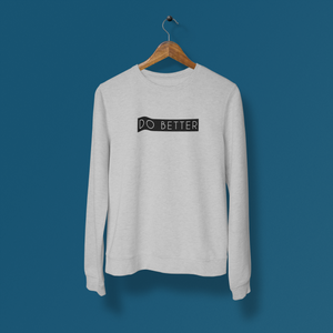 Do Better - Grey Melange Winter Sweatshirts