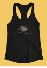 "Load image into Gallery viewer, ""LIFE GOES LIKE THIS"" : Tank Tops - ANTHERR"