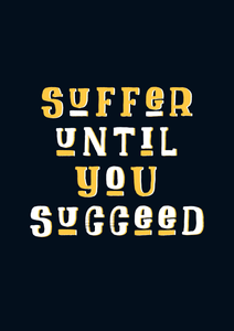 """ SUFFER UNTIL YOU SUCCEED "" HALF-SLEEVE T-SHIRT'S"