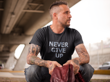 "Load image into Gallery viewer, ""NEVER GIVE UP"" - HALF SLEEVE T-SHIRT'S"