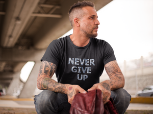 """NEVER GIVE UP"" - HALF SLEEVE T-SHIRT'S"