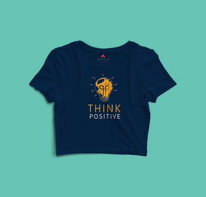 """THINK POSITIVE"" -  HALF SLEEVE CROP TOP'S"