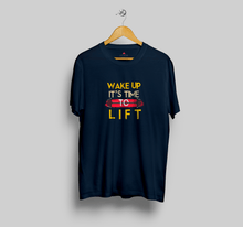 "Load image into Gallery viewer, ""WAKE UP IT'S TIME TOO LIFT""  HALF-SLEEVE T-SHIRT'S - ANTHERR"
