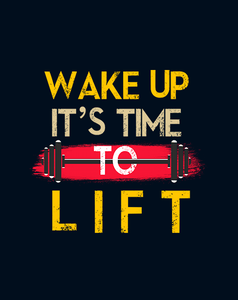 """WAKE UP IT'S TIME TOO LIFT""  HALF-SLEEVE T-SHIRT'S - ANTHERR"