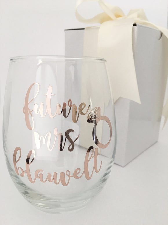 2 week production - Future Mrs Wine Glass - Engagement Announcement - Bride Wine Glass - Gift for Bride - Engagement Gift - wine Gift
