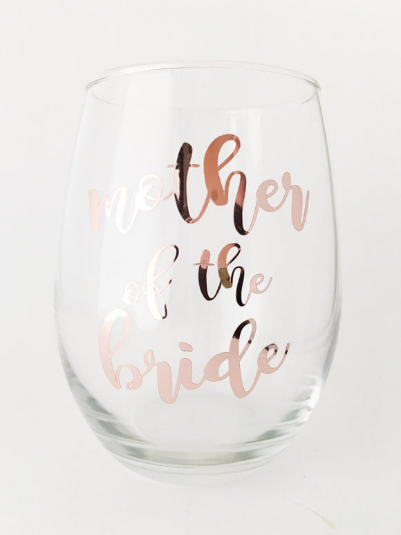 Gift for Mother of Bride - Wine Glass - Gift for Mom - Bridal Party Gifts - Mother of Bride Gift - Bridal Gifts