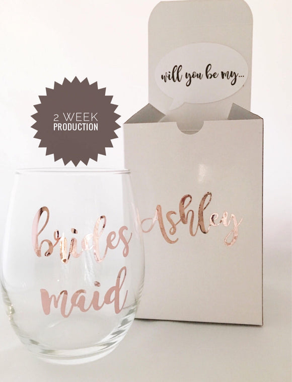 2 week production - Bridesmaid Proposal Box - Bridesmaid Proposal - Rose Gold Wine Glass - Will you be my bridesmaid - Bridesmaid Gift