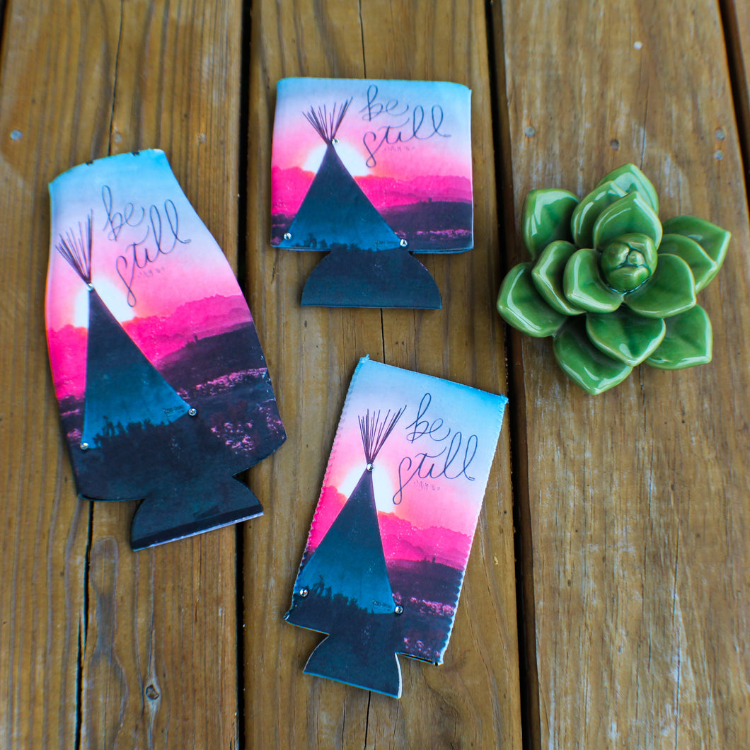 Be Still Teepee Koozies