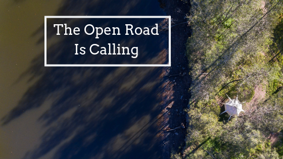 The Open Road is Calling with Encampment