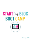 Start Your Blog Boot Camp WorkBook {15 Page Digital Download}