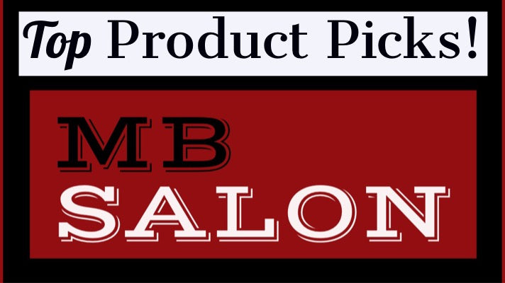Salon Top Product Picks!