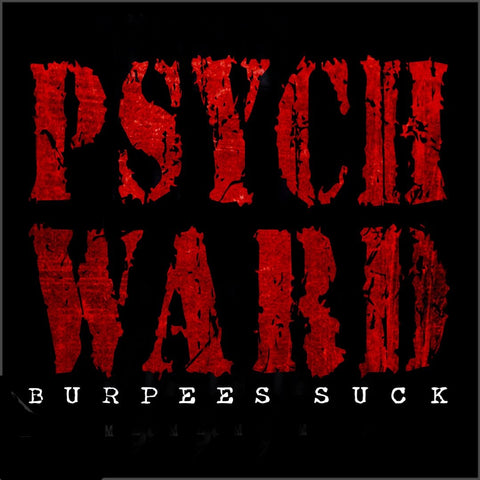 109BS - PSYCH WARD - DTG CLASSIC