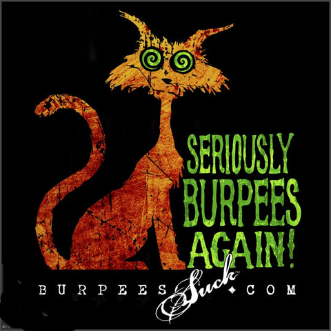 129BS - BURPEES AGAIN - DTG CLASSIC