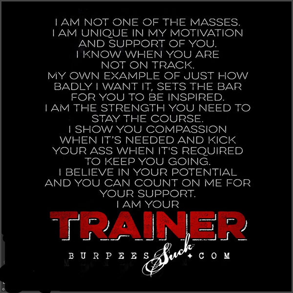 136BS - I AM YOUR TRAINER - CLASSIC
