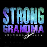 186BS - STRONG GRANDMA - BURPEES VELOCITY