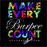 225BS - MAKE EVERY BURPEE COUNT - BURPEES VELOCITY