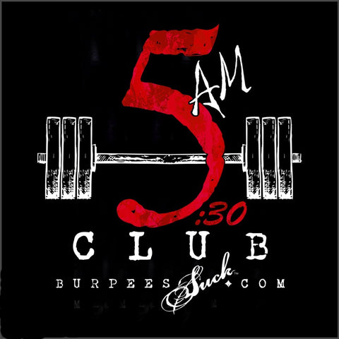 193BS - CLUB 5:30 AM - DTG CLASSIC