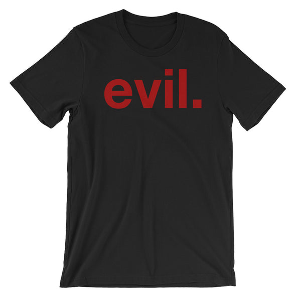 evil. Unisex T-Shirt - Only At Krooked Panda