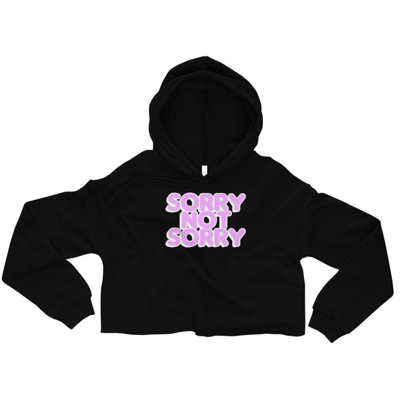 Sorry Not Sorry Crop Hoodie - Only At Krooked Panda