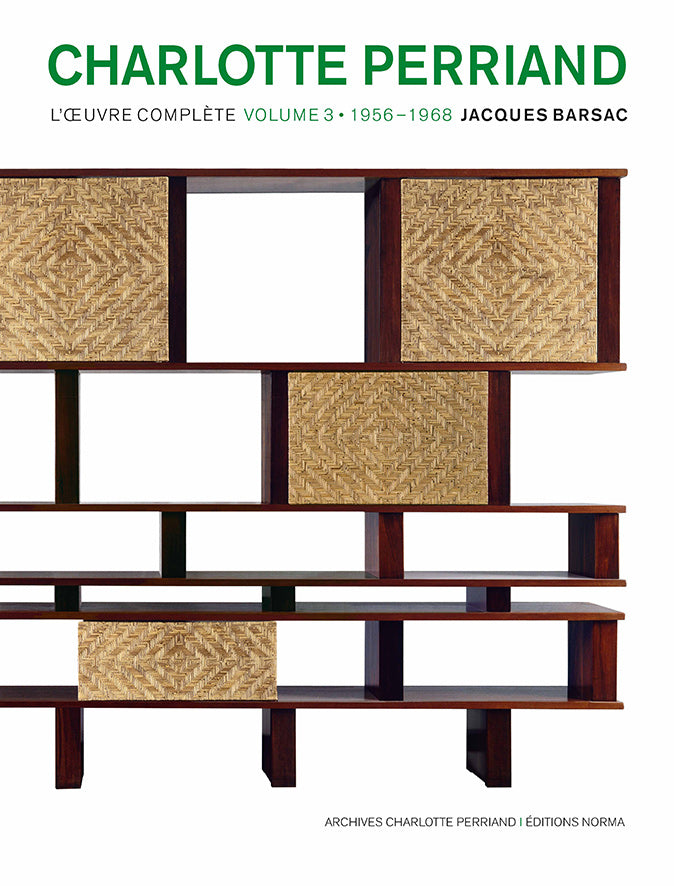 Charlotte Perriand l'oeuvre complète - Tome 3