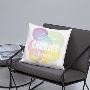 Lets Get Carried Away Kids Pillow With Insert - Kritter Haus