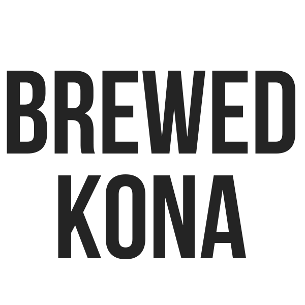 Brewed Kona - Kona Mountain Coffee