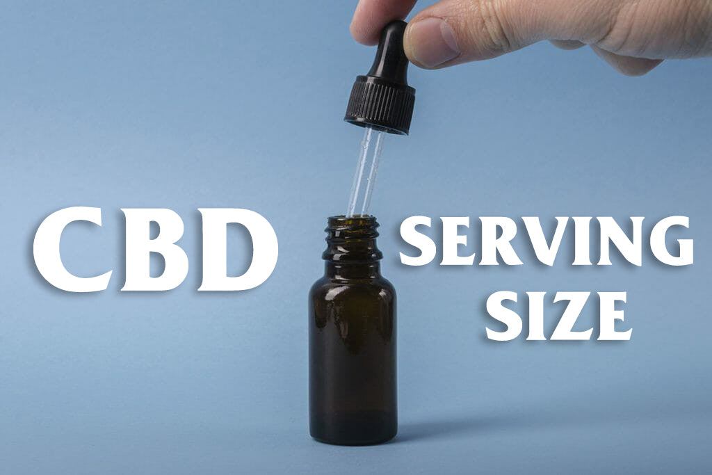 What is the Proper CBD Serving Size?