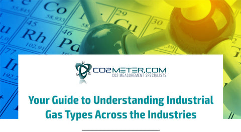 CO2Meter Your guide to Understanding Industrial Gas Types across the Industries