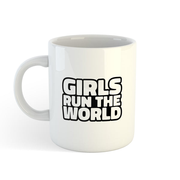 Girls Run the World Mug - Ceramic Mug