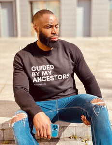 Unisex Sweatshirt | Guided By My Ancestors (Colour)